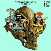 Teenage Mutants - Rebirth [FOA102]
