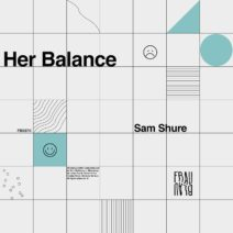 Sam Shure - Her Balance [FB027]