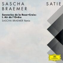Sascha Braemer - Sonneries de la Rose+Croix I. Air de l'Ordre [00028948616091]