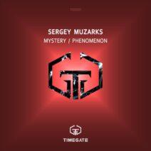 Sergey Muzarks - Mystery / Phenomenon [TG001]