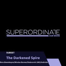 Subset - The Darkened Spire [SUPDUB321]