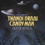 Thandi Draai, Candy Man – Out of Africa [GPM648]