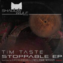 TiM TASTE - Stoppable [SW015]