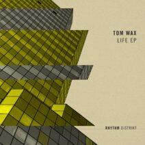 Tom Wax - Life EP [RD02401Z]