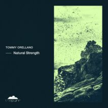Tommy Orellano - Natural Strength [PURR302]