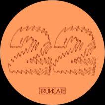 Truncate - First Phase [TRUNCATE22]