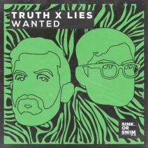 Truth x Lies - Wanted (Extended Mix) [190296444197]
