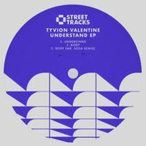 Tyvion Valentine - Understand EP [WO147]