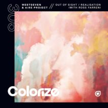Westseven, Aire Project, Ross Farren - Out Of Sight / Realisation [ENCOLOR305E]