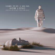 Yamil, I Am Jas - How Long [LNDKHN043]